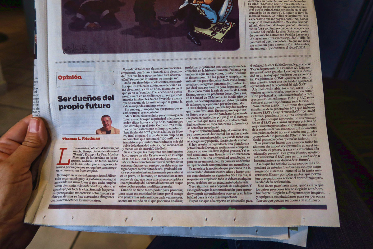 "I am surprised to see one of my favorite authors, Thomas Friedman, featured in the Op Ed section of the Guanajuato newspaper. The title translates to ""Owning Your Own Future."""