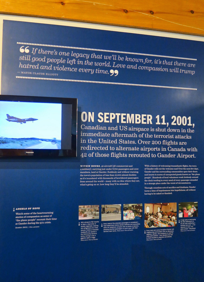"Sixty minutes special plays on a loop in the 9/11 corner of the museum, as Diane Sawyer tells the story about Gander's extraordinary efforts of hospitality for the ""plane people."""